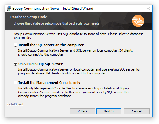 Select to install Bopup Communication Server with a remote SQL server